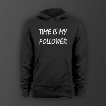 Time is my follower! Unisex Kapuzenpullover