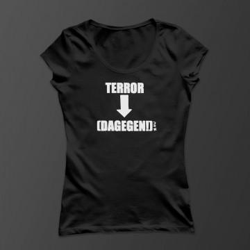 Terror- (Dagegen!) Damen Shirt