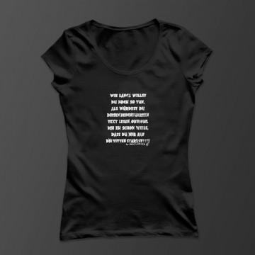Wie lange willst Du noch so tun... Damen Shirt