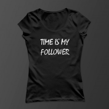 Time is my follower! Damen Shirt