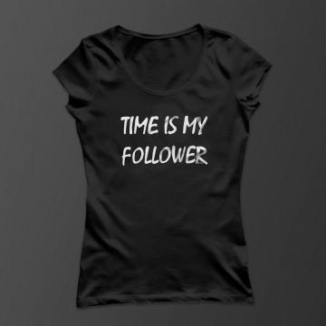 Time is my follower! Damen Shirt